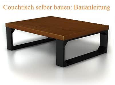 Bauanleitung Couchtisch Selber Bauen by Couchtisch Selber Bauen Kostenlose Bauanleitungen