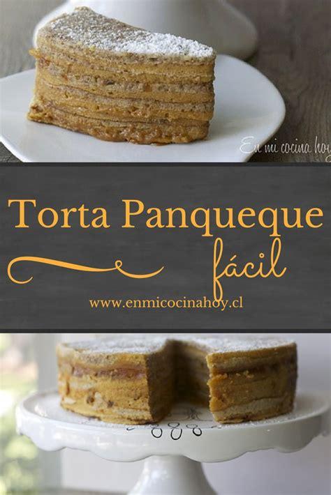 torta panqueque manjar receta las tortas de panqueques son de las favoritas de todos en