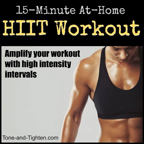15 minute hiit workout you can do at home tone and tighten