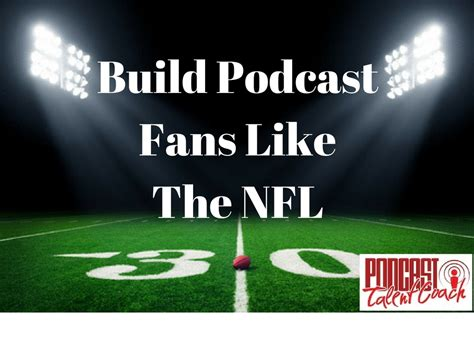 how to gain fans for your music build podcast fans like the nfl episode 148