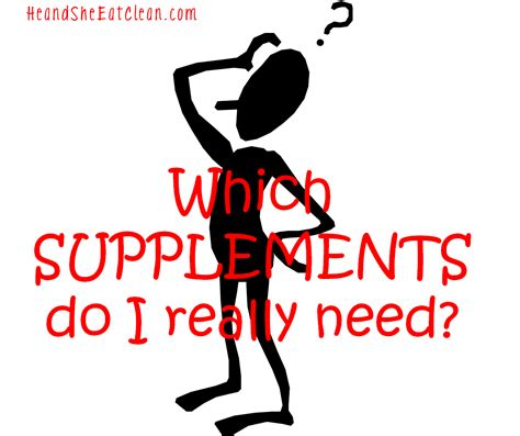 r d supplements clean eat education basic supplements he and she eat