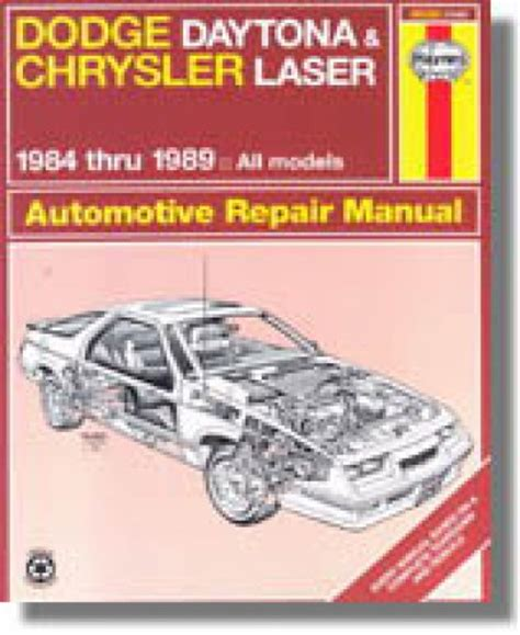 what is the best auto repair manual 1984 pontiac parisienne interior lighting haynes daytona chrysler laser 1984 1989 auto repair manual