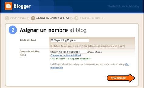 tutorial blogger en español crear un blog en internet nunca fue tan facil tutorial