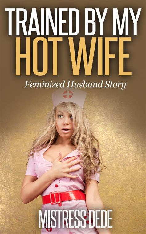 complete femininization of husband complete femininization of husband complete femininization