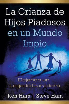 la crianza feliz spanish b006513i8e spanish answers in genesis