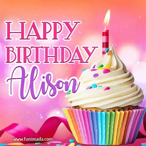 happy birthday alison lovely animated gif   funimadacom