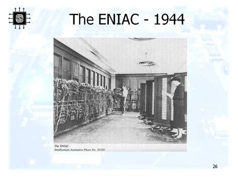 Eniac The Eniac 1944 презентация 16929 26