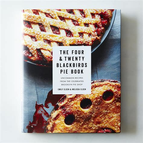 picture pie book the four and twenty blackbirds pie book signed copy on food52