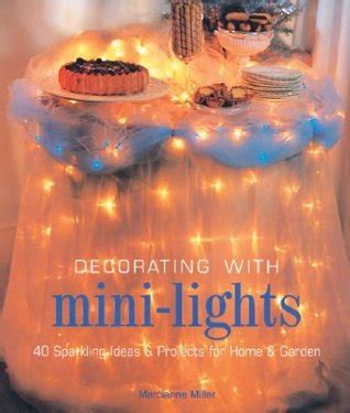 decorating with mini lights 40 sparkling ideas projects