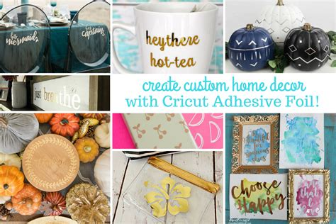 customized home decor create custom home decor with adhesive foil cricut