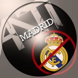 imagenes de odio al real madrid odio al real madrid odio real twitter