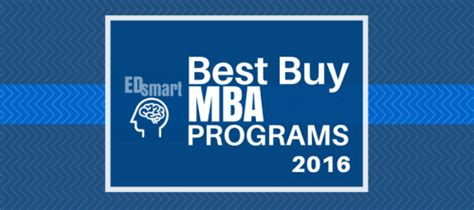 Top 30 Mba Programs by Edsmart Releases 2016 2017 Best Buy Mba Programs Rankings