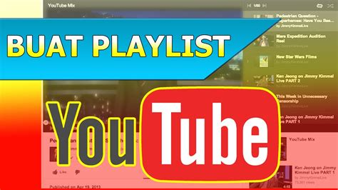 cara membuat lu tidur putar cara membuat daftar putar playlist di youtube youtube