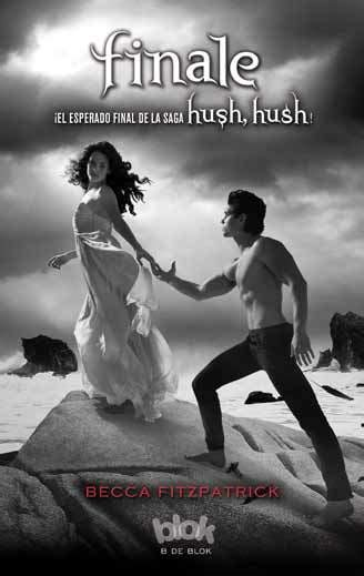 libro one winner of the finale hush hush 4 fitzpatrick becca sinopsis del libro rese 241 as criticas opiniones