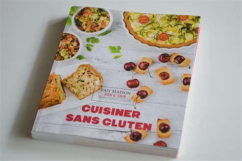 cuisiner sans gluten livre 171 cuisiner sans gluten 187 de clem concours
