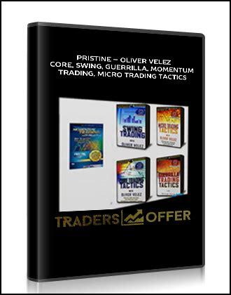 oliver velez swing trading pristine oliver velez core swing guerrilla momentum