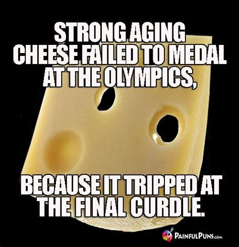strong aging cheese failed  medal   olympics