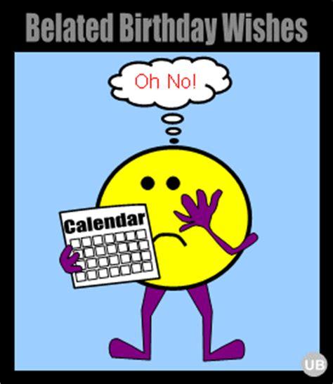 Happy Belated Birthday Wishes For Nephew Funny Belated Birthday Quotes Quotesgram