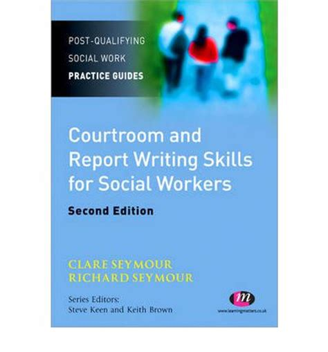 Social Work Report Writing Tips courtroom and report writing skills for social workers clare seymour 9780857254092
