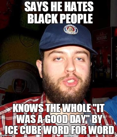 image tagged in poser redneck ice cube imgflip