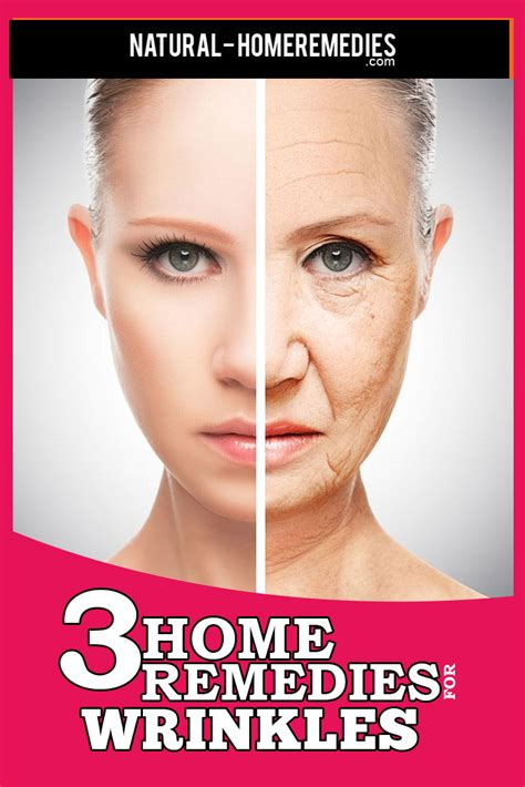 how to get rid of wrinkles 3 home remedies for wrinkles