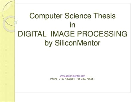 computer science dissertation computer science thesis in digital image processing