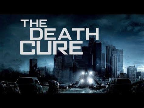 sinopsis film maze runner death cure the maze runner the death cure trailer teaser 2017 hd