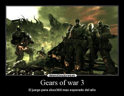 Gears Of War Meme - carteles y desmotivaciones de gears of war3 memes