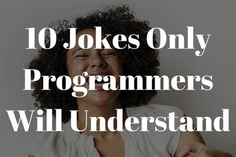 jokes  programmers  find funny codeslaw