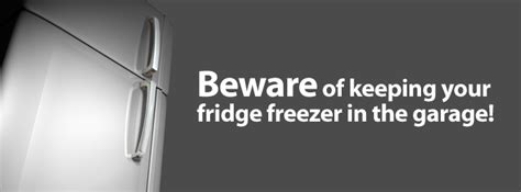 fridge freezers kept in the garage does your fridge freezer defrost in the cold weather