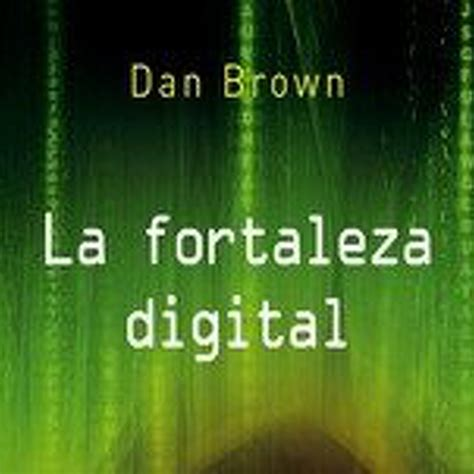 fortaleza digital la fortaleza digital voz humana 2de4 en rust c en mp3 01 05 a las 07 50 46 02 22 58 4433440