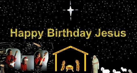 Happy Birthday Jesus Quotes Happy Birthday Jesus Lyrics Images Meme And Quotes