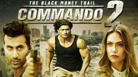 film india commando watch commando 2 2017 full movie video book