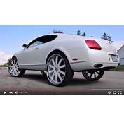 Bentley Continental GT On Forgiato 28s  Big Rims Custom
