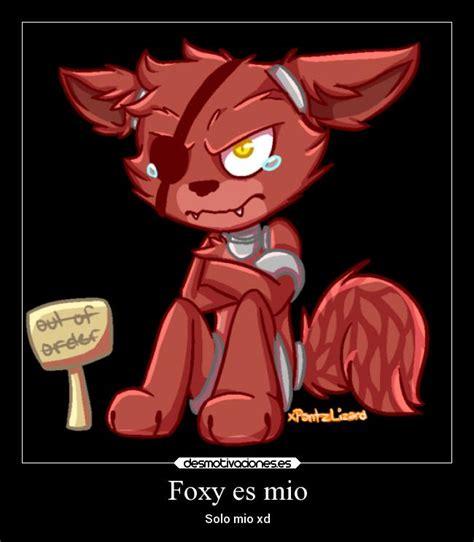 Imagenes Terrorificas De Foxy | foxy es mio desmotivaciones