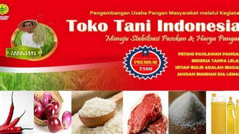 Toko Indonesia kementerian pertanian gandeng bumn perluas toko tani indonesia agrifood id