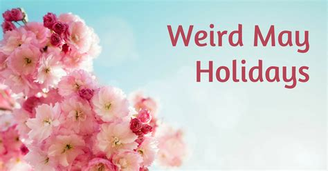 weird holidays 2017 28 weird holidays 2017 january 2016 holidays and