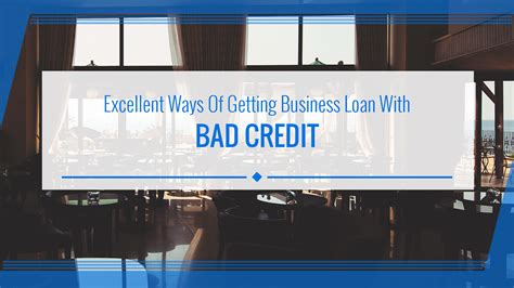 get business loan for bad credit apply and get business loan for bad credit apply and get approved