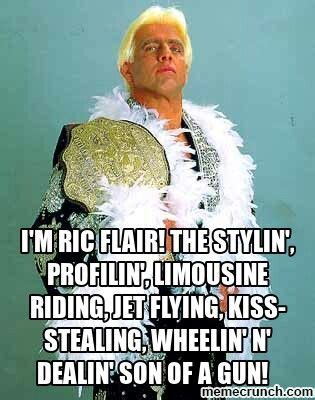 Limousine Quotes by Ric Flair Quote Quot I M Ric Flair The Stylin Profilin