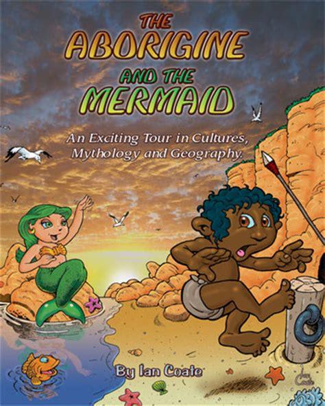 aborigine and the mermaid by australian author ian coate