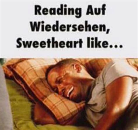 Auf Wiedersehen 2 by Pin By Gilbert Williams On Auf Wiedersehen Sweetheart
