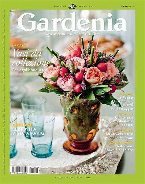 rivista giardini tra orto e giardino gardenia rivista