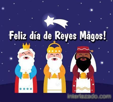 imagenes de feliz reyes magos dia de reyes 2016 interlazados
