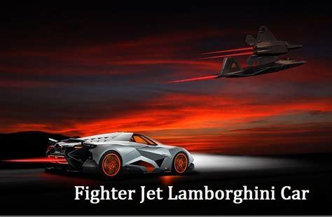 Lamborghini And Jet Fighter Jet Lamborghini Car Car News Sbt Japan