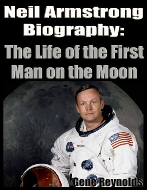 biography of neil armstrong in short neil armstrong biography the life of the first man on the