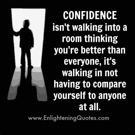 how to walk into a room with confidence 17 best images about quotes on apart loyalty and your