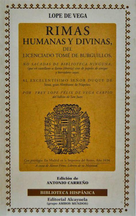 libro rimas humanas y divinas rimas humanas y divinas de tom 201 de burguillos y la gatomaquia editorial ambos mundos