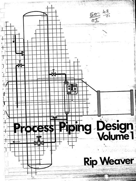 layout of process piping systems process piping design rip weaver volume 1