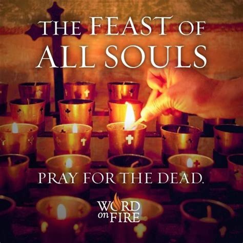 Feast On A Month Of All Souls Day November 2 This Feast Day Is One