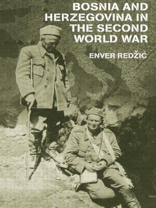 Bosnia And Herzegovina In The Second World War Taylor